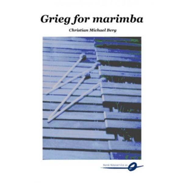 Grieg for Marimba - Arr. Christian M. Berg