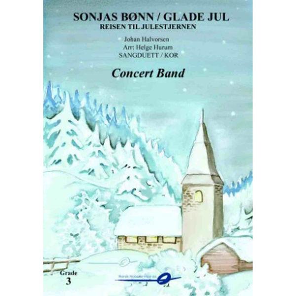 Sonjas Bønn/Glade Jul fra Reisen til julestjernen vokal/SATB + CB Johan Halvorsen - Helge Hurum