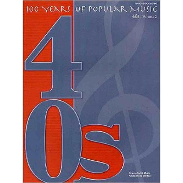 100 years of popular music 40s - volume 2