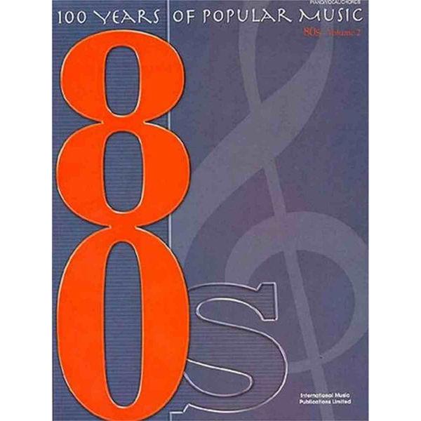 100 years of popular music 80s - volume 1