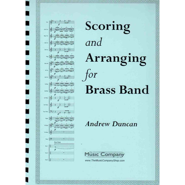 Scoring and Arranging for Brass Band, Andrew Duncan