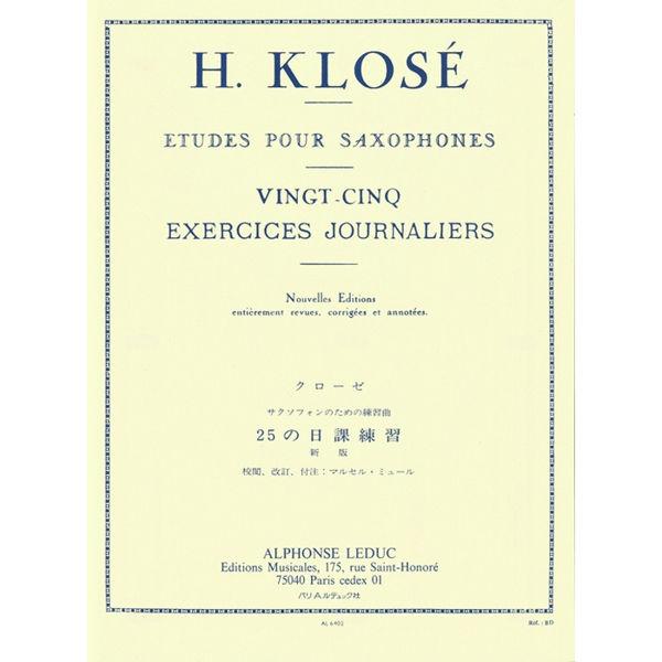 25 Daily Excercises/Vingt-Cinq Excercices Journaliers, Saxophone, Klose/Mule