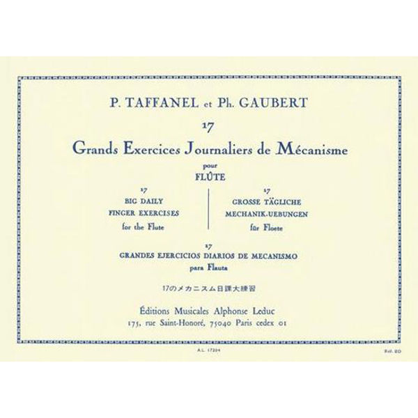 17 Grands Exercices Journaliers De Mécanisme (Flute) Paul Taffanel/Philippe Gaubert
