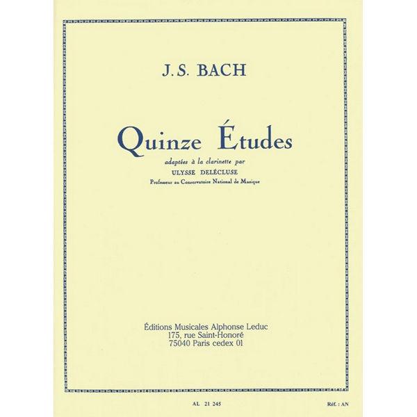 Quinze etudes - 15 etudes - J. S. Bach/Delecluse. Clarinet