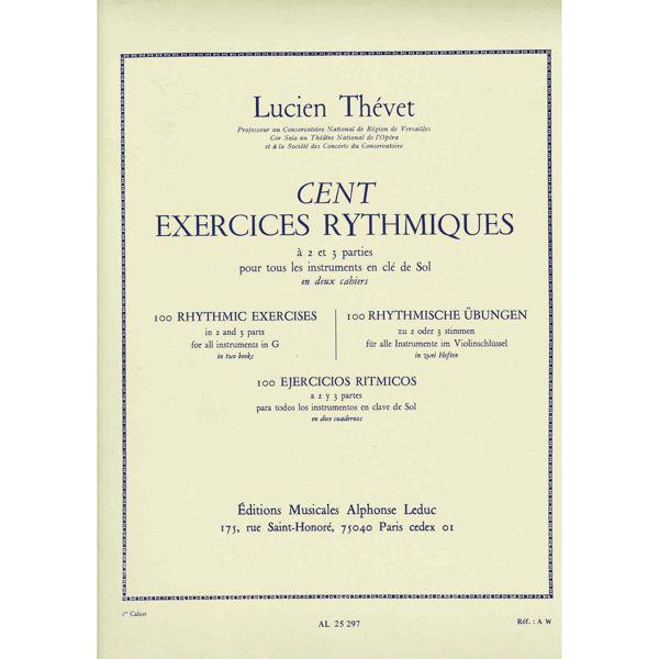 Lucien Thevet: 100 Exercices rythmiques Vol.1 à 2 Parties (Horn solo)