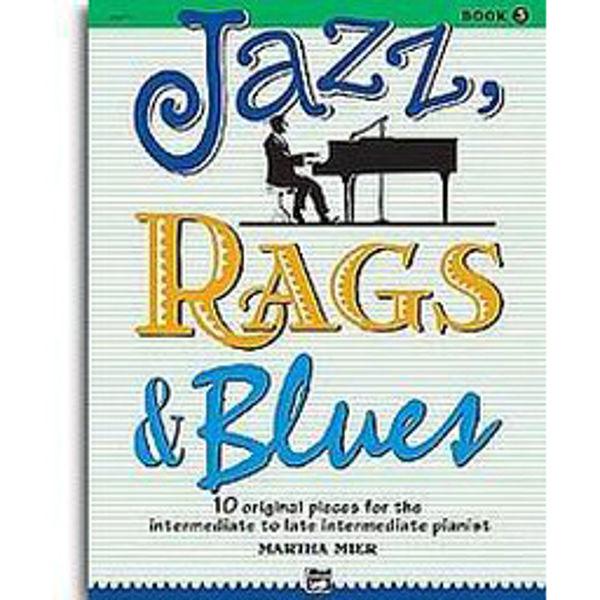 Jazz, Rags & Blues 3. Martha Mier. Piano.