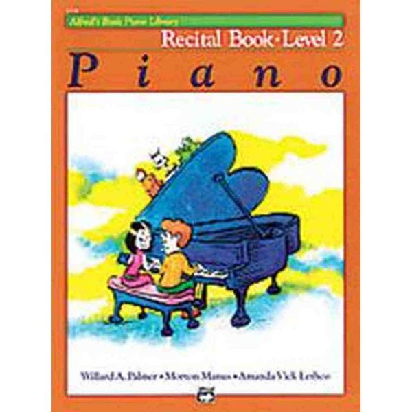 Alfreds Basic Piano Recital Book Level 2