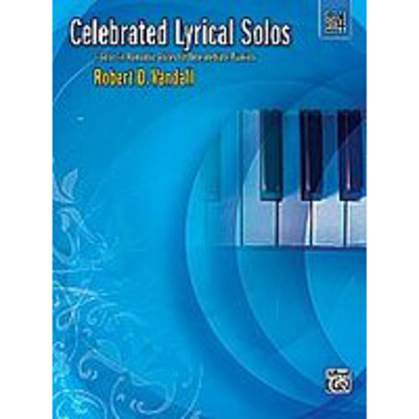 Celebrated Lyrical Solos Book 4, Robert Vandall