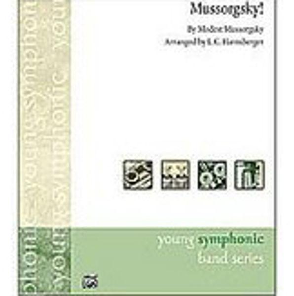 Mussorgsky! arr Harnsberger Concertband