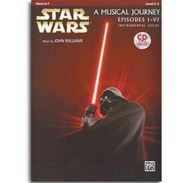 Star Wars A Musical Journey Episodes I-VI Instrumental Solos Horn