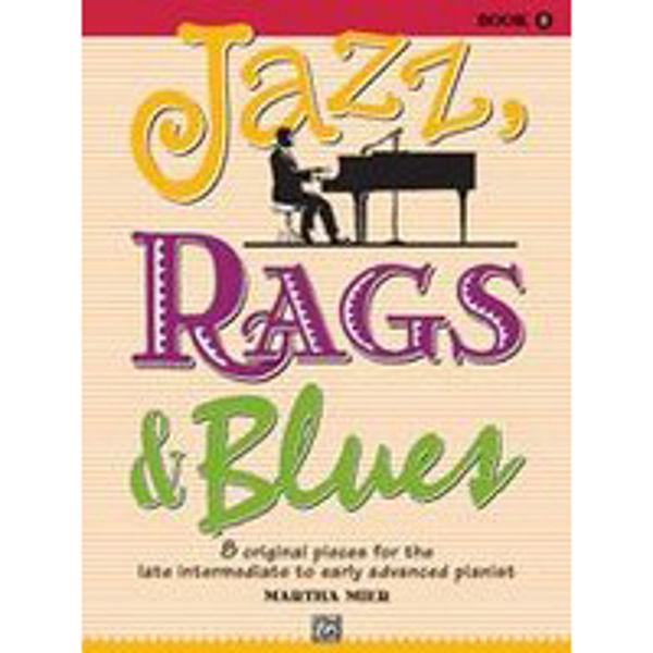 Jazz, Rags & Blues 5. Martha Mier. Piano.