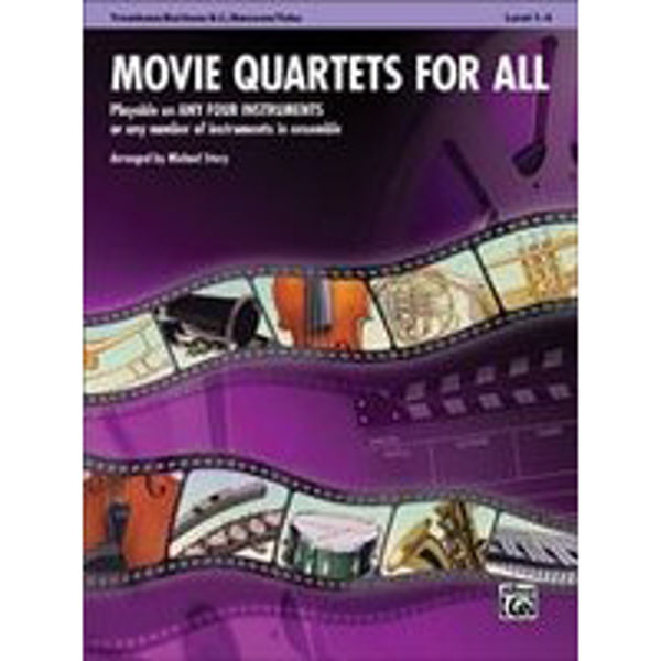 Movie quartets for all Trombone/Euphonium/Bassoon/Tuba