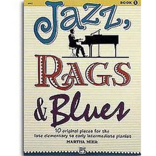 Jazz, Rags & Blues 1. Martha Mier. Piano.