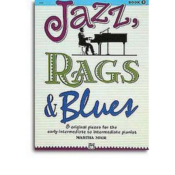Jazz, Rags & Blues 2. Martha Mier. Piano.