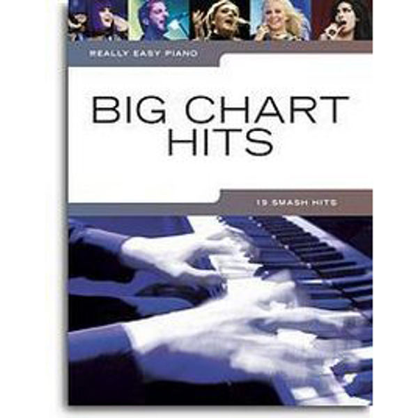 Really Easy Piano Big Chart Hits
