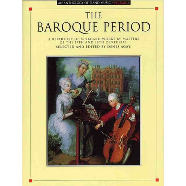 Anthology Of Piano Music: The Baroque Period