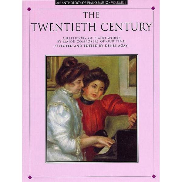 Anthology Of Piano Music: The Twentieth Century