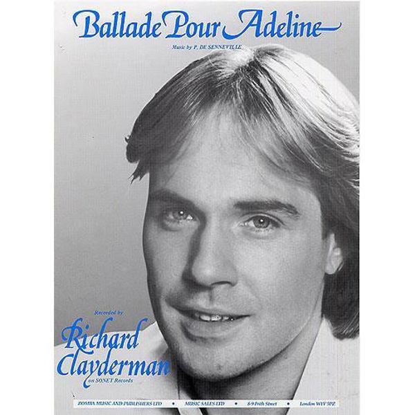 Ballade Pour Adeline, Paul de Senneville/Richard Clayderman - Piano
