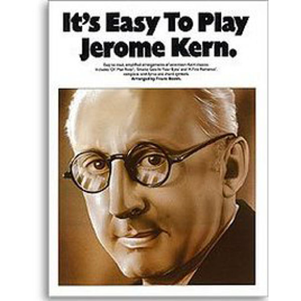 It's Easy To Play Jerome Kern