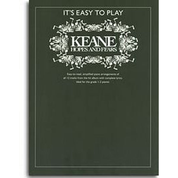 It's Easy To Play Keane: Hopes and Fears - Piano