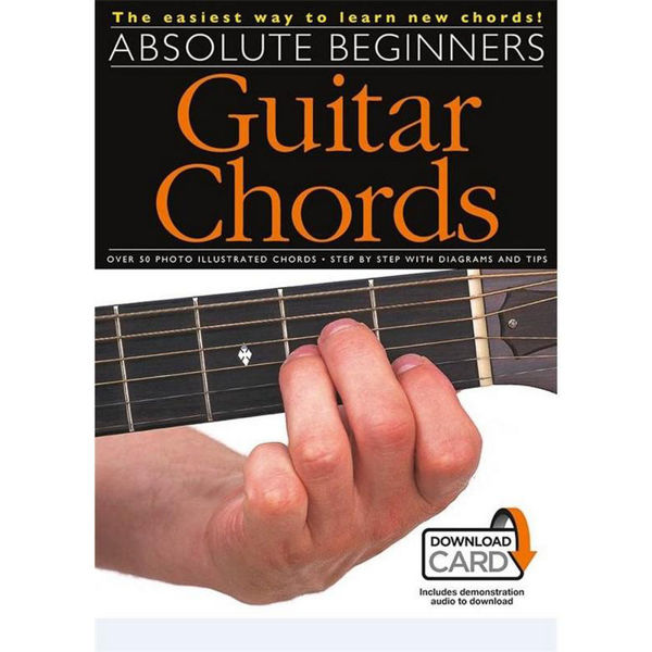 Absolute Beginners: Guitar chords Book and Audio-Online