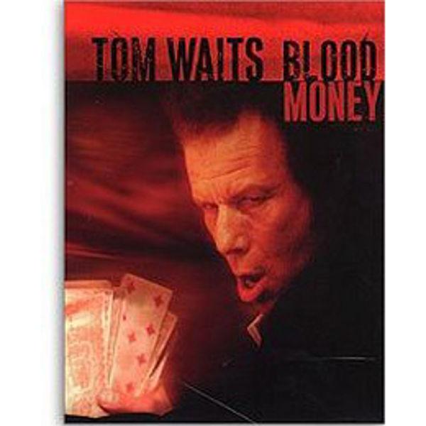 Blood Money, Tom Waits - Piano/Vokal/Gitar