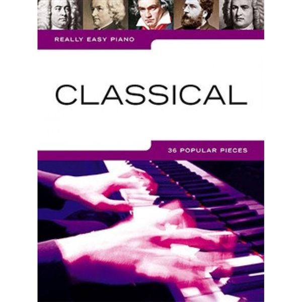 Really Easy Piano Classical 36 Popular Pieces