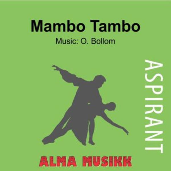 Mambo Tambo  - Alma Aspirantserie