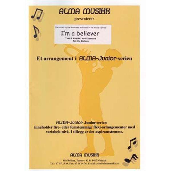 I'm a believer - Alma Juniorserie