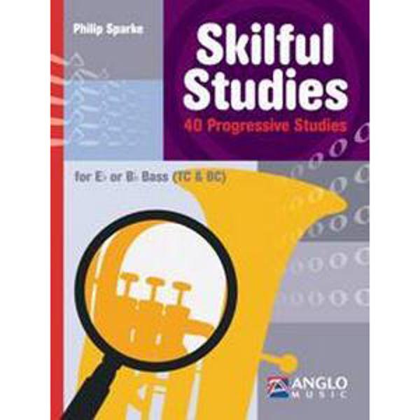 Skilful Studies Eb or Bb Bass (TC/BC),  40 Progressive Studies, Philip Sparke