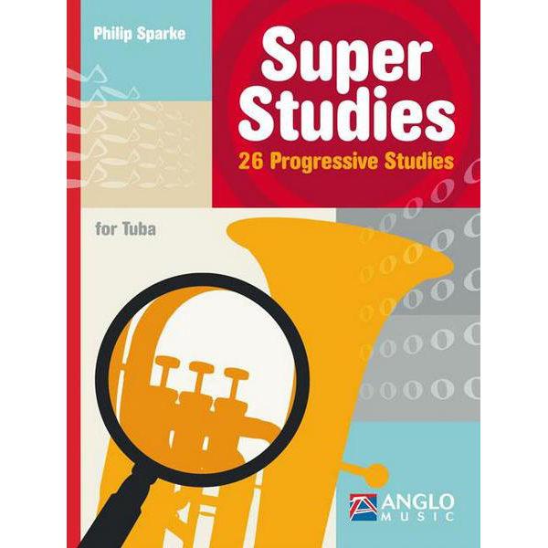 Super Studies - 26 Progressive Studies for Tuba, Philip Sparke