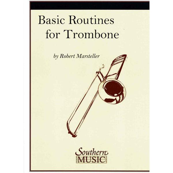 Basic Routines for Trombone, Rob Marsteller