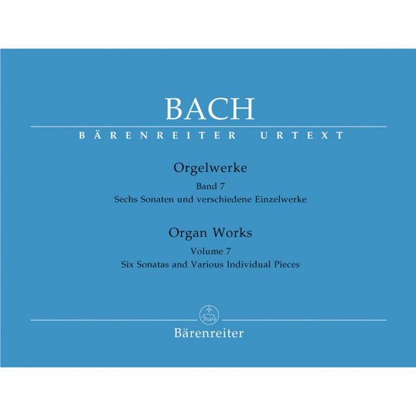 Bach: Orgelwerke Band 7 - Six Sonatas and Various Individual Pieces