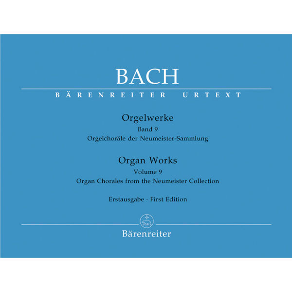 Bach: Orgelwerke Band 9 - Organ Chorales from the Neumeister Collection
