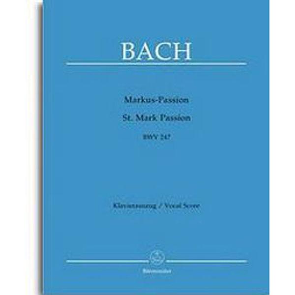 Bach - Markus-Passion - BWV 247