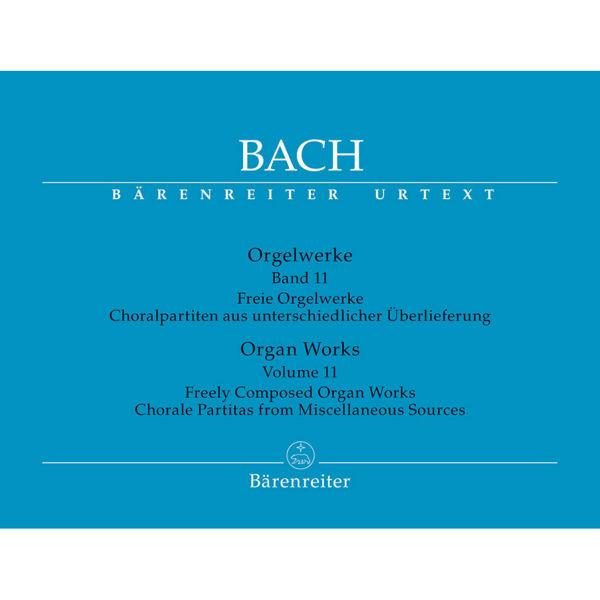 Bach: Orgelwerke Band 11 - Freely Composed Organ Works