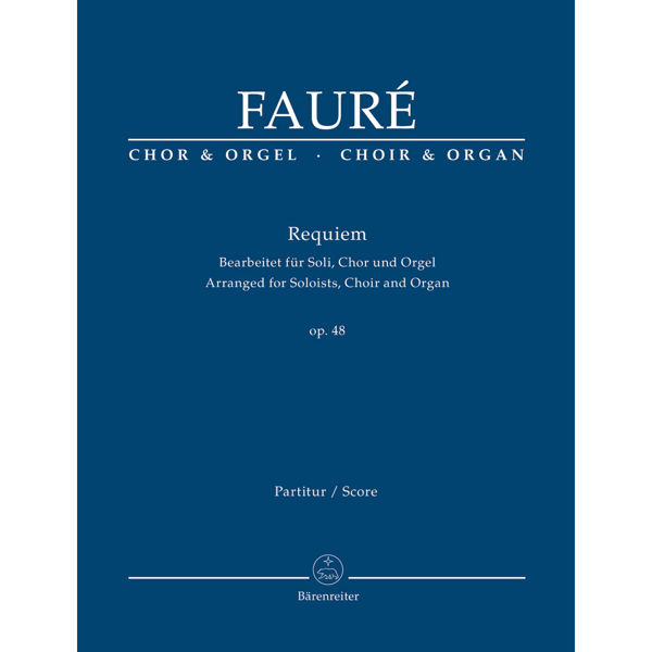 G. Fauré - Requiem Op. 48