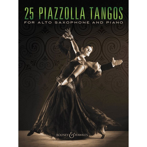 25 Piazzolla Tangos for Alto Saxophone and Piano