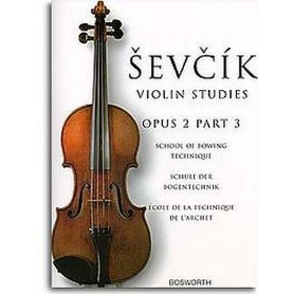 Sevcik Violin Studies opus 2 part 3 Bowing Technique