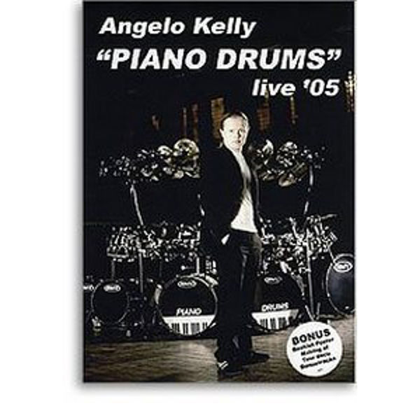 DVD Angelo Kelly, Piano Drums Live 2005