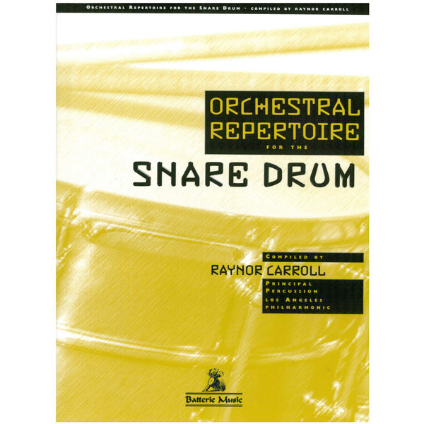 Orchestral Repertoire For Snare Drum, Raynor Carroll
