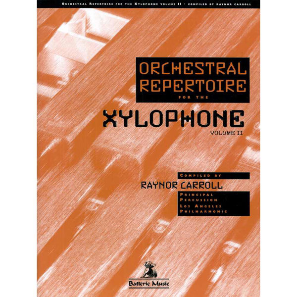 Orchestral Repertoire For The Xylophone Vol. 2, Raynor Carroll