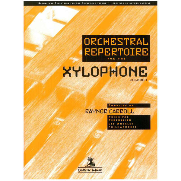 Orchestral Repertoire For The Xylophone Vol. 1, Raynor Carroll