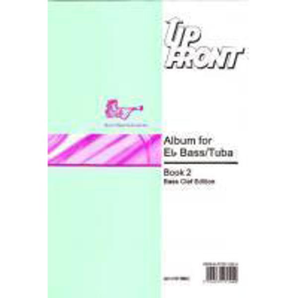 Up Front Album Book 2 TC, Eb Tuba/Piano