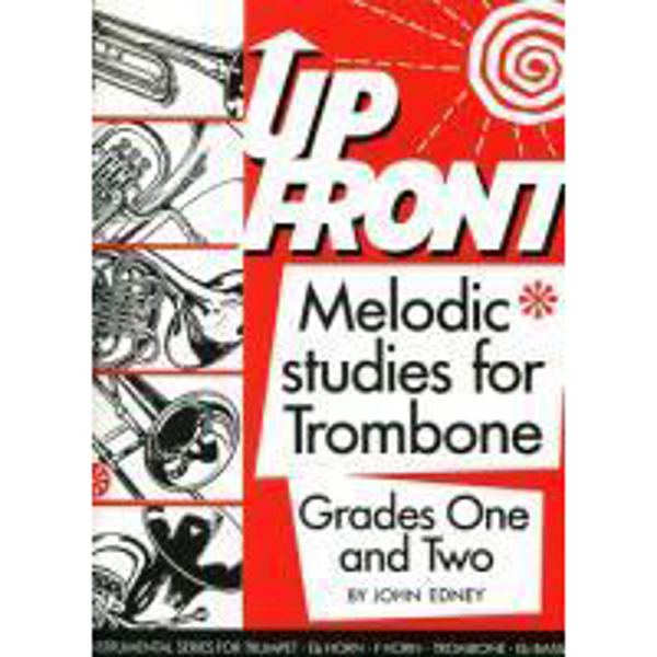 Up Front Melodic Studies Trombone Book 1 TC, Trombone studies