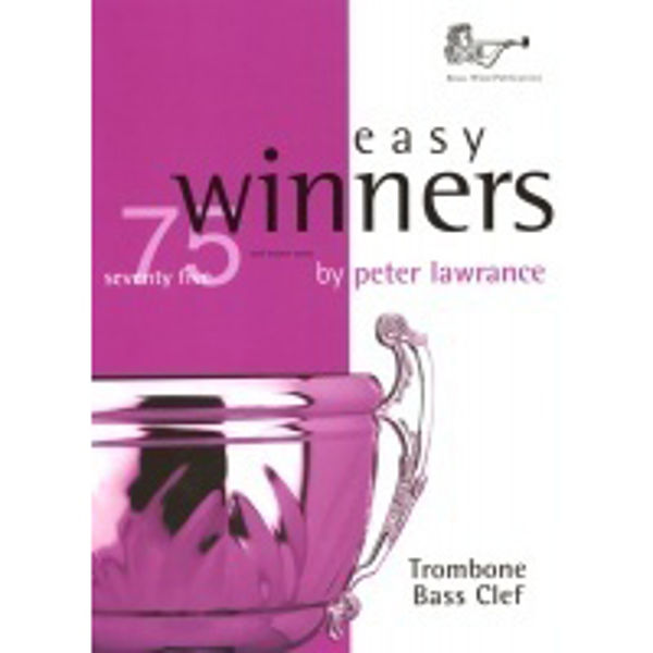 Easy Winners, Trombone BC