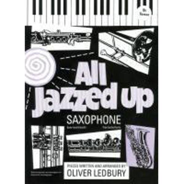 All Jazzed Up for Tenorsaksofon - Ledbury, Saksofon/Piano