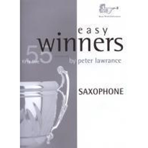 Easy Winners for  Saxophone, 55 well known tunes