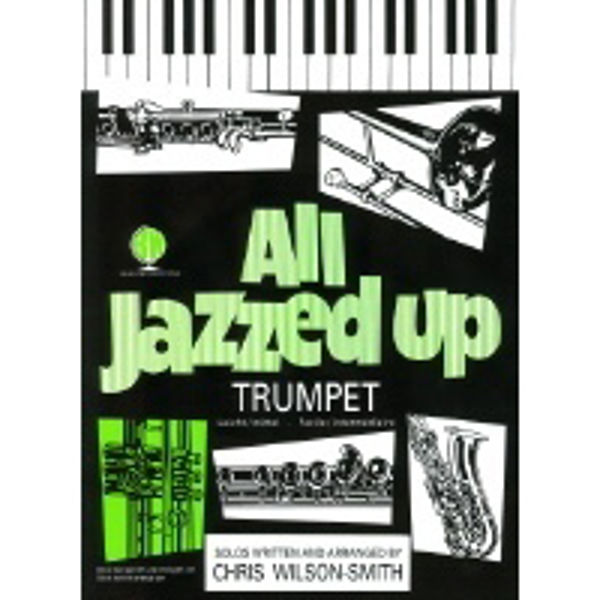 All Jazzed Up Trumpet, Trumpet/Piano