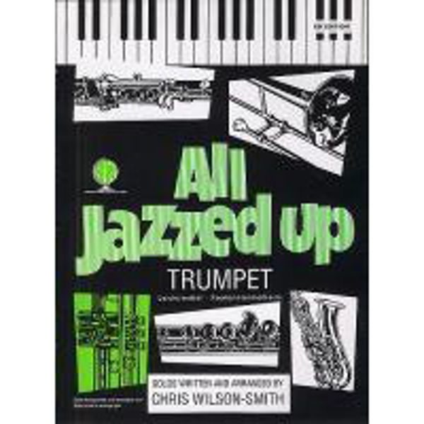 All Jazzed Up Trumpet, Trumpet/Piano/CD